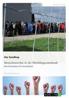 Menschenrechte in der Flüchtlingsunterkunft. Eine Kurzanalyse für Deutschland (eBook, PDF)