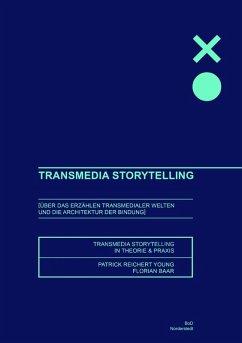 Transmedia Storytelling (eBook, ePUB)