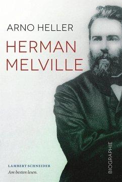 Herman Melville (eBook, PDF) - Heller, Arno
