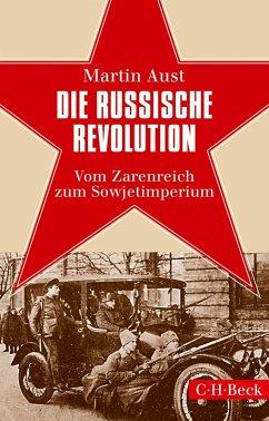 Die Russische Revolution (eBook, ePUB) - Aust, Martin