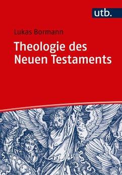 Theologie des Neuen Testaments - Bormann, Lukas