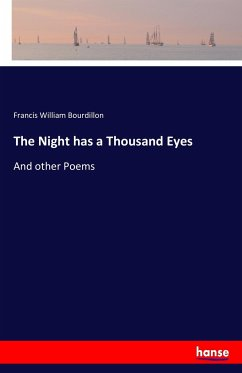 9783744764704 - Bourdillon, Francis William: The Night has a Thousand Eyes - Buch