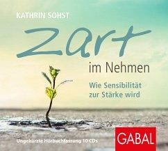 Zart im Nehmen - Sohst, Kathrin