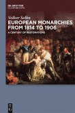 European Monarchies from 1814 to 1906 (eBook, PDF)