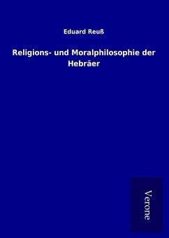 Religions- und Moralphilosophie der Hebräer