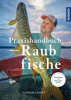 Praxishandbuch Raubfisch - Läufer, Florian
