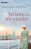 Tatiana und Alexander / Tatiana & Alexander Bd.2