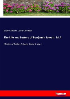 9783744764872 - Abbott, Evelyn; Campbell, Lewis: The Life and Letters of Benjamin Jowett, M.A. - Buch