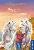 Magische Freunde / Sternenschweif Bd.54