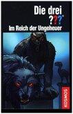 Die drei ??? Im Reich der Ungeheuer / Die drei Fragezeichen Bd.194