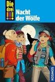 Nacht der Wölfe / Die drei Ausrufezeichen Bd.69