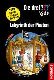 Labyrinth der Piraten / Die drei Fragezeichen-Kids und du Bd.19