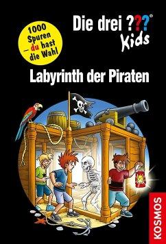 Labyrinth der Piraten / Die drei Fragezeichen-Kids und du Bd.19 - Blanck, Ulf