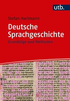Deutsche Sprachgeschichte - Hartmann, Stefan