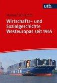 Wirtschafts- und Sozialgeschichte Westeuropas seit 1945