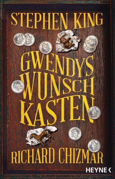 Gwendys Wunschkasten - King, Stephen; Chizmar, Richard