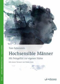 Hochsensible Männer - Falkenstein, Tom