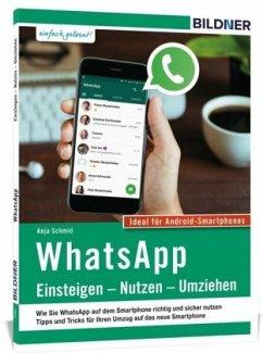WhatsApp - Einsteigen, Nutzen, Umziehen - leich...