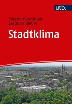 Stadtklima - Henninger, Sascha; Weber, Stephan
