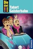 Tatort Geisterbahn / Die drei Ausrufezeichen Bd.67