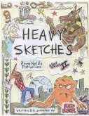 Heavy Sketches Among Worldly Distractions Vol. II
