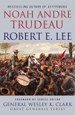 Robert E. Lee: Lessons in Leadership (eBook, ePUB)