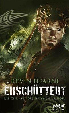 Erschüttert / Die Chronik des Eisernen Druiden Bd.7