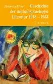 Geschichte der deutschen Literatur Bd. 10: Geschichte der deutschsprachigen Literatur 1918 bis 1933 (eBook, ePUB)