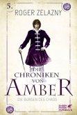 Die Burgen des Chaos / Die Chroniken von Amber Bd.5