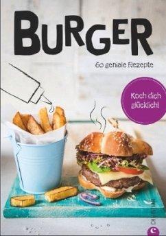 Koch dich glücklich: Burger