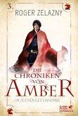 Im Zeichen des Einhorns / Die Chroniken von Amber Bd.3