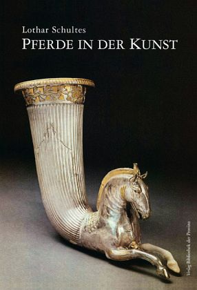 Pferde in der Kunst von Lothar Schultes - Buch - bücher.de