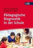 Pädagogische Diagnostik in der Schule