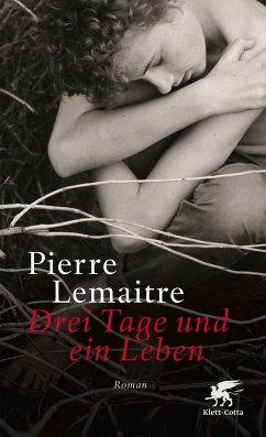 Drei Tage und ein Leben - Lemaître, Pierre