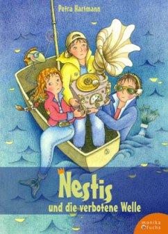 Nestis und die verbotene Welle - Hartmann, Petra