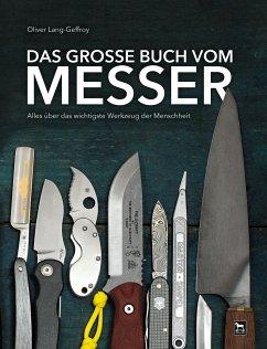 Das große Buch vom Messer - Lang-Geffroy, Oliver