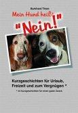 """Mein Hund heißt """"NEIN!"""" - Großdruck"""