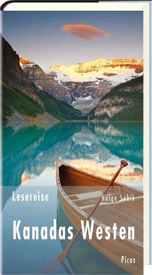 Lesereise Kanadas Westen - Sobik, Helge
