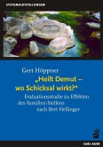 Heilt Demut, wo Schicksal wirkt? (eBook, PDF)