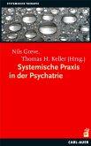 Systemische Praxis in der Psychiatrie (eBook, PDF)