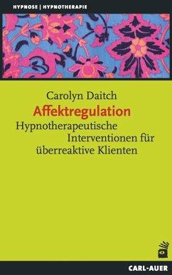 Affektregulation (eBook, PDF) - Daitch, Carolyn