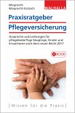 Praxisratgeber Pflegeversicherung (eBook, ePUB)