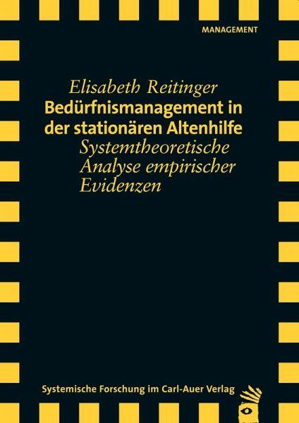 Bedürfnismanagement in der stationären Altenhilfe (eBook, PDF) - Reitinger, Elisabeth