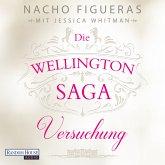 Versuchung / Die Wellington Saga Bd.1 (MP3-Download)