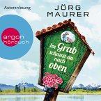 Im Grab schaust du nach oben / Kommissar Jennerwein ermittelt Bd.9 (Gekürzte Lesung) (MP3-Download)