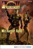 Mit harter Hand / Maddrax Bd.453 (eBook, ePUB)