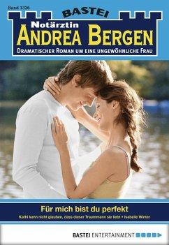 Notärztin Andrea Bergen - Folge 1326 (eBook, ePUB)