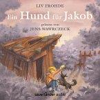 Ein Hund für Jakob (Ungekürzte Lesung) (MP3-Download)