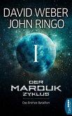Das Bronze-Bataillon / Der Marduk-Zyklus Bd.1 (eBook, ePUB)