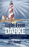 Light From Darke: Seventy Illuminating Devotions (eBook, ePUB)